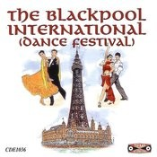 The Blackpool International Dance Festival Songs