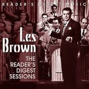 Reader's Digest Music: Les Brown - The Reader's Digest Sessions Songs