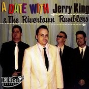 A Date With Jerry King & The Rivertown Ramblers Songs