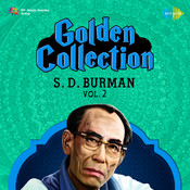 Golden Collection S D Burman Vol 2 Songs
