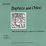 Longus-Daphnis And Chloe: Read By Moses Hadas From His Translation Songs