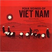 Folk Songs Of Vietnam Songs
