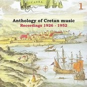 Anthology Of Cretan Music, Vol. 1: Recordings 1926-1952 Songs