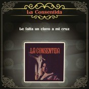 Le Falta Un Clavo A Mi Cruz Songs