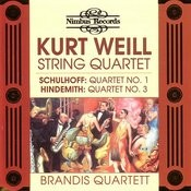 Schulhoff/Weill/Hindemith: String Quartetts Songs