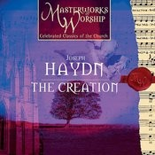 Masterworks of Worship series Volume 2 - Haydn: Creation (Highlights) Songs