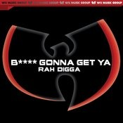B**** Gonna Get Ya' - Single (Clean Version) Songs