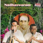 Nadhaswaram (M.P.N.Sethuraman - M.P.N.Ponnuswamy - II Songs