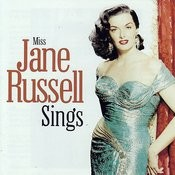 Miss Jane Russell Sings Songs
