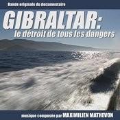 Gibraltar: Le Detroit De Tous Les Dangers Songs