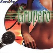 Grupero Karaoke Songs