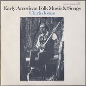 Early American Folk Music and Songs Songs