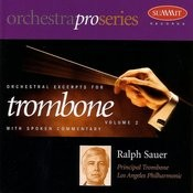 Orchestral Excerpts For Trombone, Vol.2 Songs