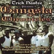 Gangsta Chronicles Songs
