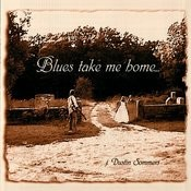 Blues Take Me Home... Songs