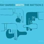 Ray Barbee Meet The Mattson 2 Songs