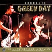Absolute Green Day - The Unauthorised Interview Song