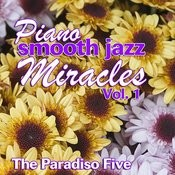 Piano Smooth Jazz Miracles Vol. 1 Songs