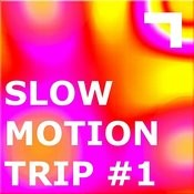 Slow Motion: Speed #1 Songs