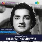 Theeram Thedunnavar Mlm Songs