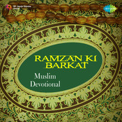Ramzan Ki Barkat (muslim Devotional) Songs