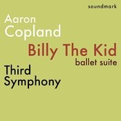 Copland - Billy The Kid, Ballet Suite - Third Symphony - The Complete 1958 Stereo Everest Recordings Songs