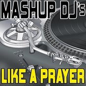 Like A Prayer (Instrumental Mix) [Re-Mix Tool] Song