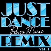 Just Dance Party Music Remix Vol. 1 Songs