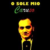O Sole Mio Songs