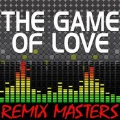 The Game Of Love (Original Radio Version) [120 Bpm] Song
