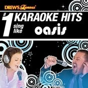Drew's Famous # 1 Karaoke Hits: Sing Like Oasis Songs