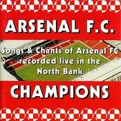 Songs & Chants Of Arsenal Fc Recorded Live In The North Bank Songs