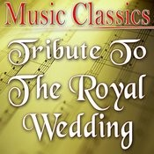 Tribute To The Royal Wedding Songs