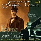 Joaquin Turina Complete Piano Works Vol 8 Escena Songs