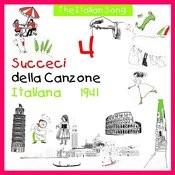 The Italian Song - Succeci Della Canzone Italiana 1941, Volume 4 Songs
