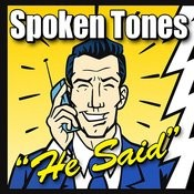 Spoken Ring Tones - He Said Songs