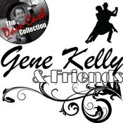 Gene Kelly & Friends - [The Dave Cash Collection] Songs