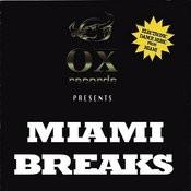 Miami Breaks Songs