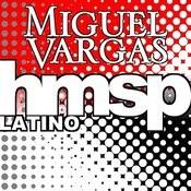 Miguel Vargas In 2010 (Volume 4 Of 7) Songs
