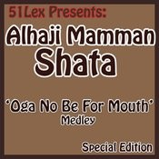 Oga No Be For Mouth Medley Part 1 Song