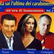 La Sai L'ultima Dei Carabinieri Vol. 2 Songs