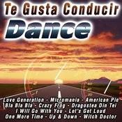 Te Gusta Conducir Dance Songs