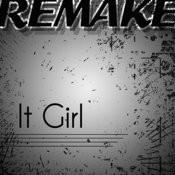 It Girl (Jason Derulo Remake) - Single Songs
