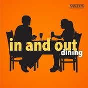 In And Out: Dining Songs