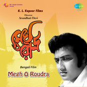 Megh O Roudra Songs