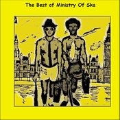 The Best Of Ministry Of Ska Songs