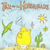 Tex And The Horseheads Songs