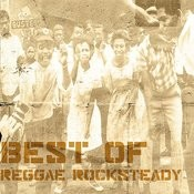 Best Of Reggae Rocksteady Songs