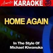 Home Again (In The Style Of Michael Kiwanuka) Songs