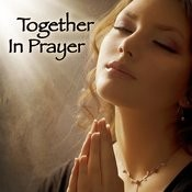 Together In Prayer Songs